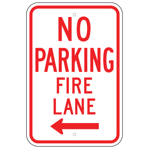 No Parking Fire Lane Sign, Left Arrow