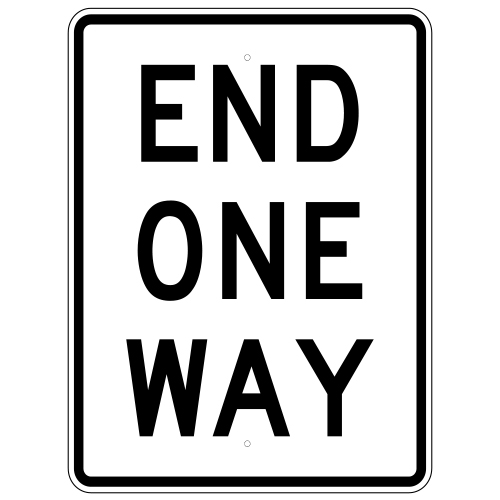 End One Way Sign