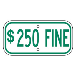 $250 Fine Sign, Green