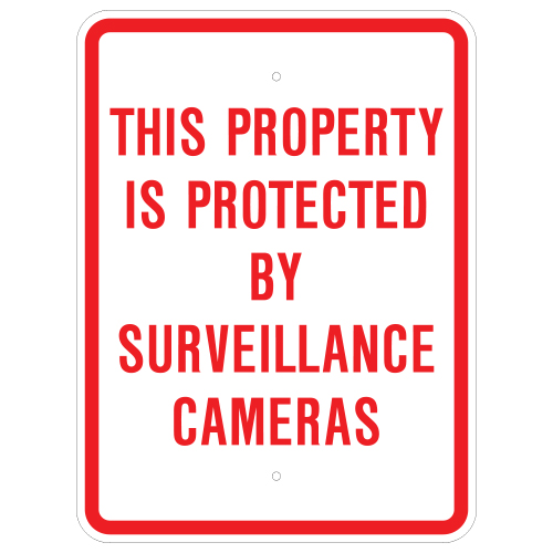 This Property Is Protected By Surveillance Cameras Sign