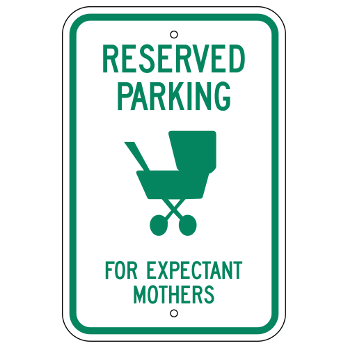Reserved Parking For Expectant Mothers Sign