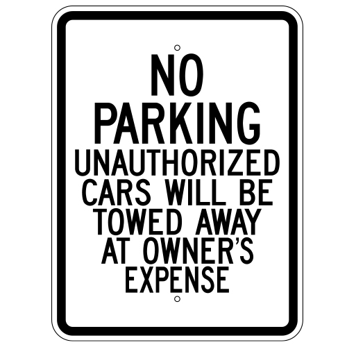 No Parking Unauthorized Cars Will Be Towed Sign