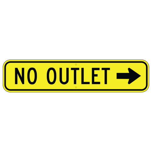 No Outlet, with Right Arrow Sign