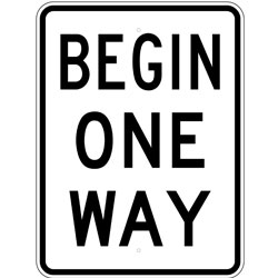 Begin One Way Sign