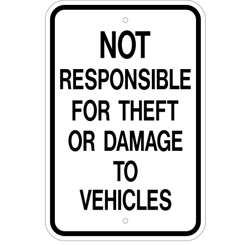 Not Responsible For Theft Or Damage to Vehicles Sign