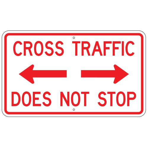Cross Traffic Does Not Stop Sign, Red