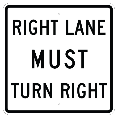 Right Lane Must Turn Right Sign