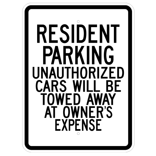 Resident Parking Unauthorized Cars Will Be Towed Sign