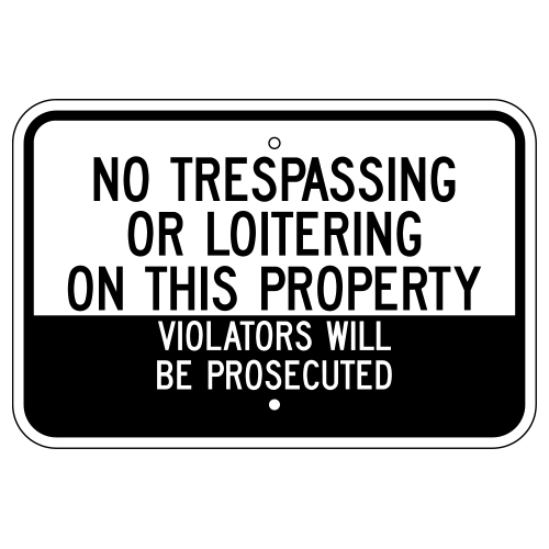 No Trespassing Or Loitering On This Property Violators Sign