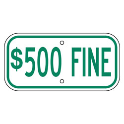 $500 Fine Sign, Green
