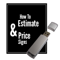 How To Estimate & Price Signs PDF