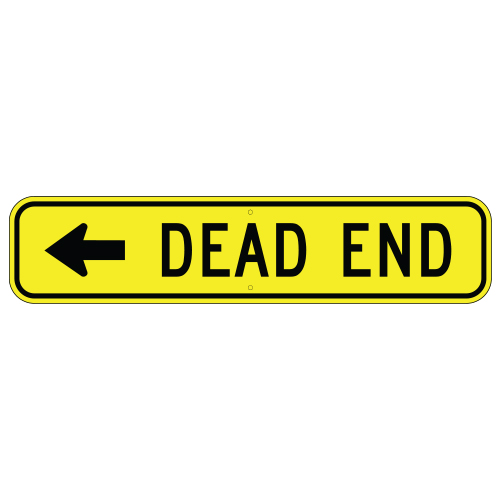 Dead End, with Left Arrow Sign
