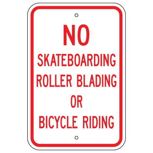 No Skateboarding, Roller Blading, or Bicycle Riding Sign