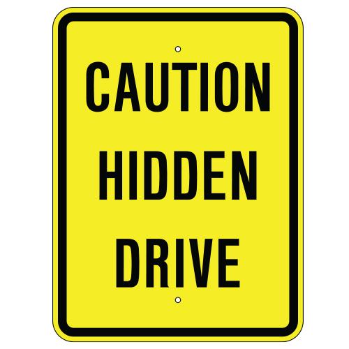 Caution Hidden Drive Sign