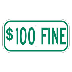 $100 Fine Sign, Green