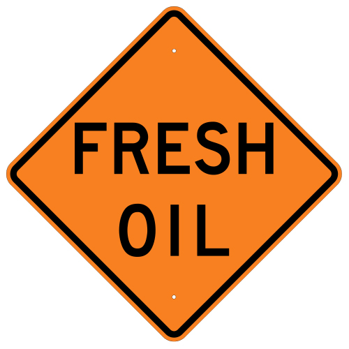 Fresh Oil Sign