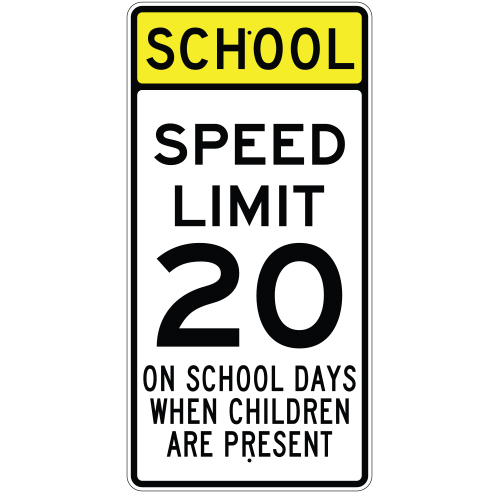 School Days Speed Limit 20 Sign