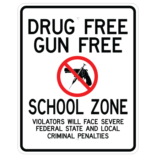 Drug Free Gun Free School Zone, Penalty Sign