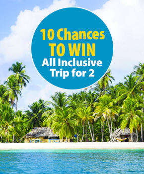10 Chances to Win an All-Inclusive Trip for 2