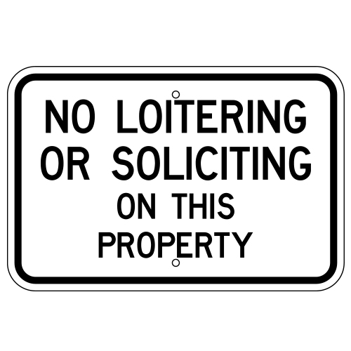 No Loitering Or Soliciting On This Property Sign