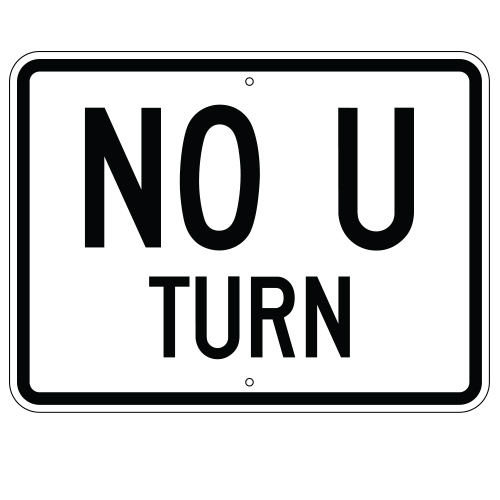 No U Turn Sign (Horizontal)
