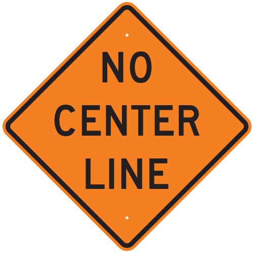 No Center Line Sign