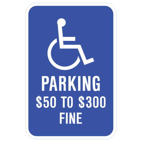 Handicap Symbol, Parking $50 to $300 Fine Sign (Missouri)