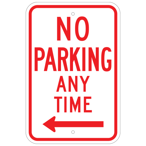 No Parking Any Time Sign, with Left Arrow
