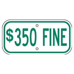 $350 Fine Sign, Green